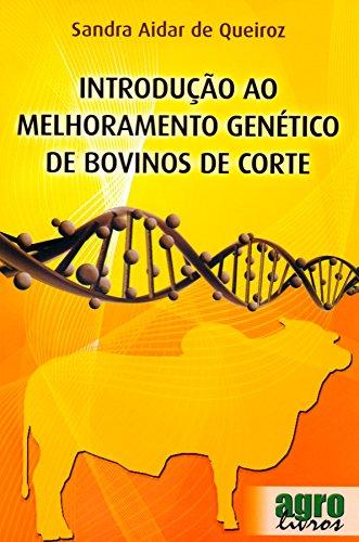 9788598934129: Introducao ao Melhoramento Genetico de Bovinos de Corte