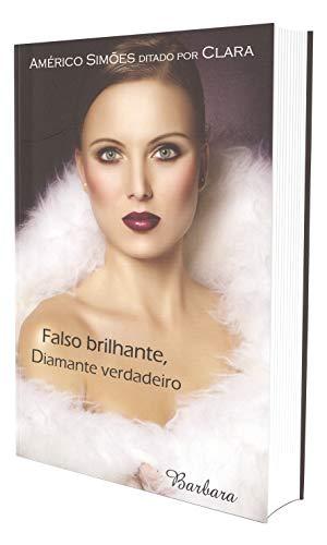 9788599039472: FALSO BRILHANTE, DIAMANTE VERDADEIRO