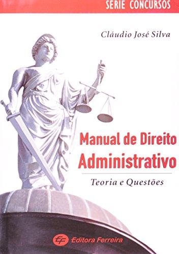 9788599041956: Manual De Direito Administrativo. Teoria E Questões - Série Concursos