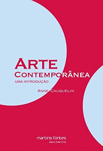 9788599102183: Arte Contemporânea. Uma Introdução - Volume 1 (Em Portuguese do Brasil)