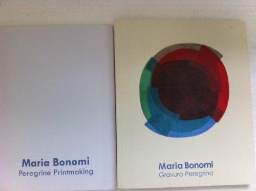 Maria Bonomi: Gravura Peregrina: and Ana Maria