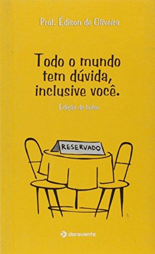 9788599219126: Todo O Mundo Tem Duvida Inclusive Voce - Bolso