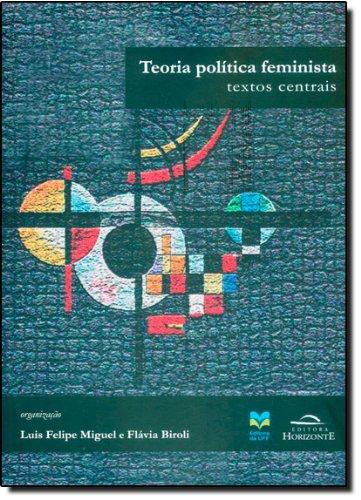 9788599279359: Teoria Politica Feminista: Textos Centrais