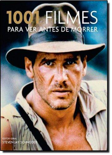 9788599296257: 1001 Filmes Para Ver Antes de Morrer (Em Portugues do Brasil)