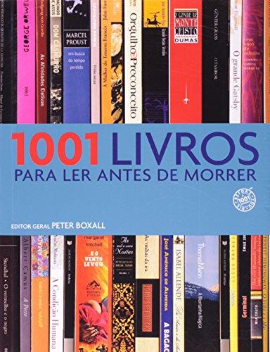 9788599296646: 1001 Livros Para Ler Antes de Morrer (Em Portugues do Brasil)
