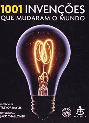 9788599296929: 1001 Invencoes Que Mudaram O Mundo (Em Portugues do Brasil)