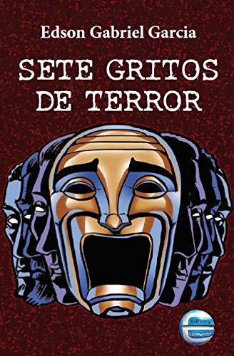 9788599306819: Sete Gritos de Terror