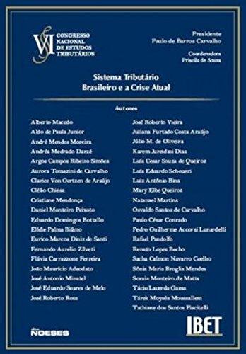 9788599349328: V I Congresso Nacional de Estudos Tributarios: Sistema Tributario Brasileiro e a Crise Atual