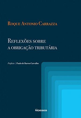 9788599349410: Reflexões Sobre A Obrigação Tributária (Em Portuguese do Brasil)