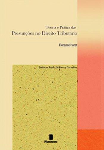 9788599349427: Teoria e Pratica das Presunc›es no Direito Tributario