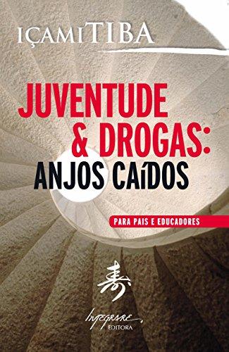 9788599362143: Juventude e Drogas: Anjos Caidos (Em Portugues do Brasil)
