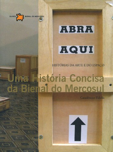 Uma Hist?ria Concisa Da Bienal Do Mercosul (Em Portuguese do Brasil): 0