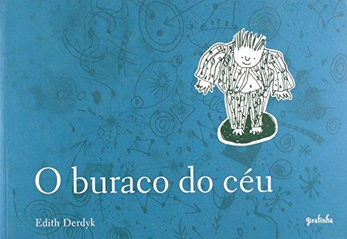 9788599520635: O Buraco do Céu (Em Portuguese do Brasil)