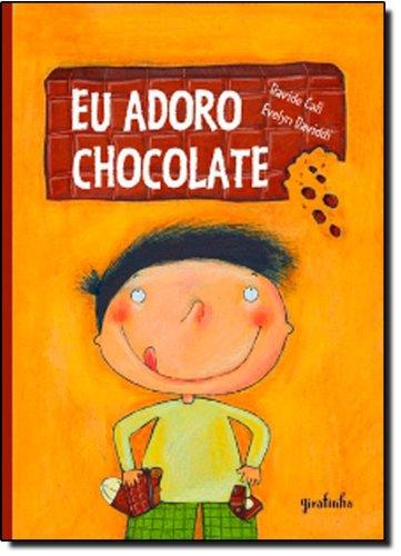 9788599520963: Eu Adoro Chocolate (Em Portuguese do Brasil)