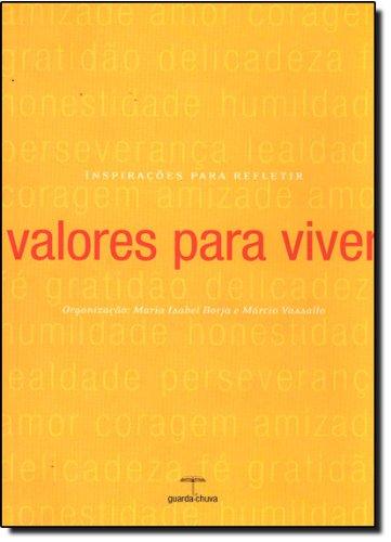9788599537015: Valores para Viver (Em Portuguese do Brasil)