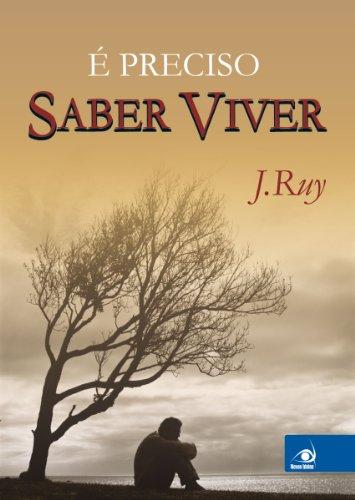 9788599560051: É Preciso Saber Viver (Em Portuguese do Brasil)