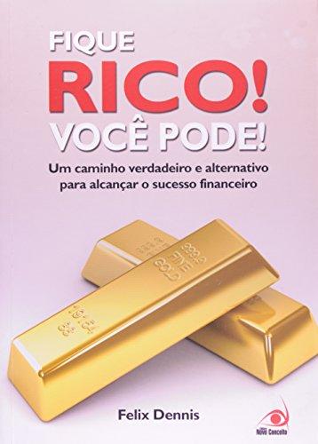 9788599560730: Fique Rico! Você Pode! (Em Portuguese do Brasil)