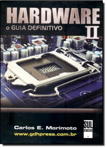 9788599593165: Hardware: O Guia Definitivo - Vol.2