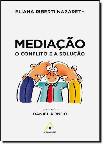 9788599629239: Mediacao: o Conflito e a Solucao