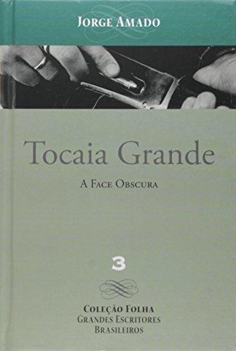 Tocaia Grande: A face Obscura (Colleçâo Floha: Amado, Jorge