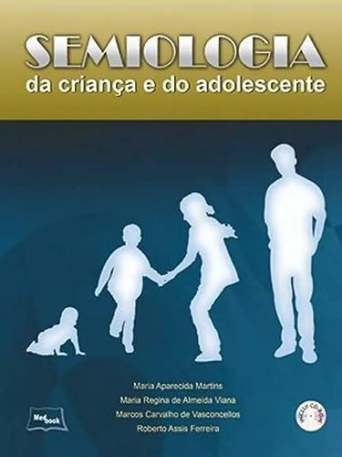 9788599977484: Semiologia da Criança e do Adolescente (+ CD-ROM) (Em Portuguese do Brasil)