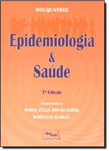 9788599977842: Rouquayrol: Epidemiologia e Saude