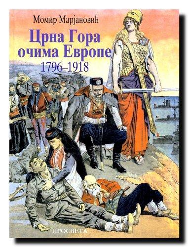 9788607017324: CRNA GORA OCIMA EVROPE 1796-1918