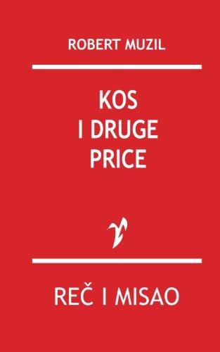 Kos: I Druge Price: Muzil, Robert