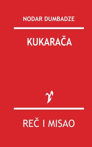 Kukaraca: Dumbadze, Nodar