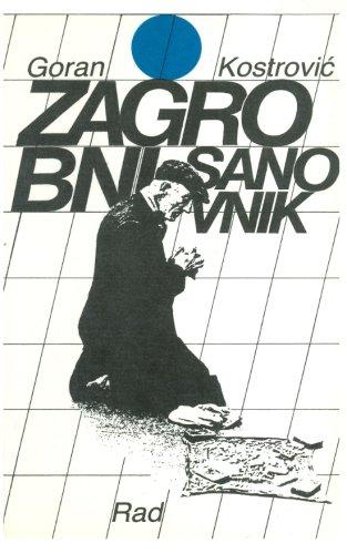Zagrobni Sanovnik: Kostrovic, Goran