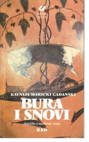 Bura I Snovi: Gadjanski, Ksenija Maricki
