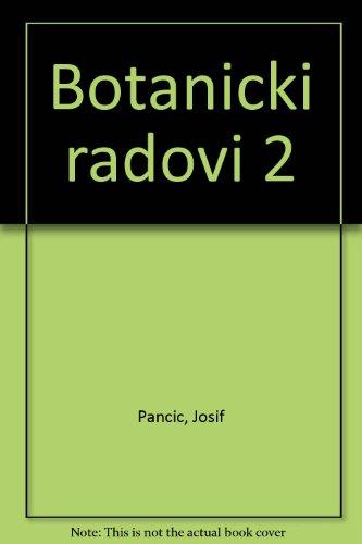 Botanicki radovi 2: Pancic, Josif