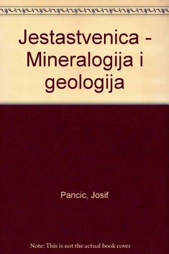 Jestastvenica - Mineralogija i geologija: Pancic, Josif