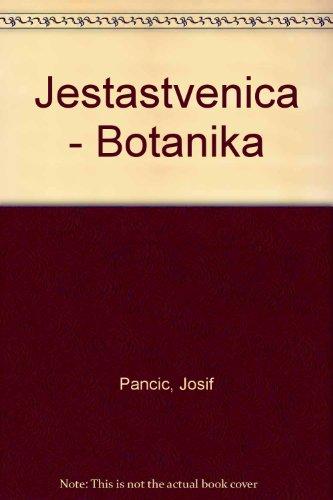 Jestastvenica - Botanika: Pancic, Josif