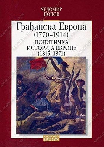 9788617172570: Gradjanska Evropa (1770-1914) 2 : Politicka istorija Evrope (1815-1871)