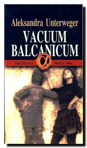 9788633114851: Vacuum Balcanicum
