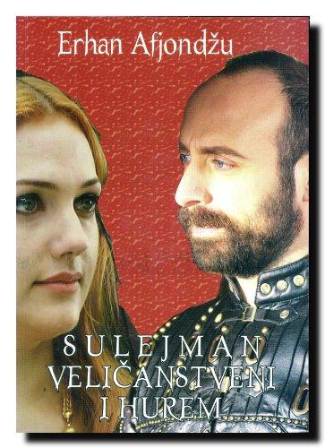 9788633134903: Sulejman Velicanstveni i Hurem