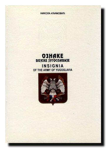 9788633500272: Oznake Vojske Jugoslavije = Insignia of the army of Yugoslavia