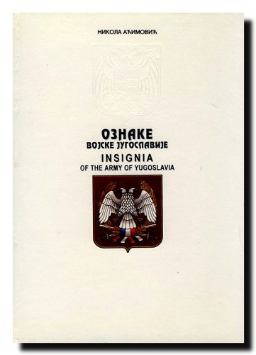 OZNAKE VOJSKE JUGOSLAVIJE / INSIGNIA OF THE ARMY OF YUGOSLAVIA: mr NIKOLA ACIMOVIC pukovnik
