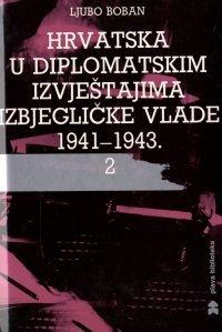 Hrvatska U Diplomatskim Izvjestajima Izbjeglicke Vlade 1941-1943: Boban, Ljubo