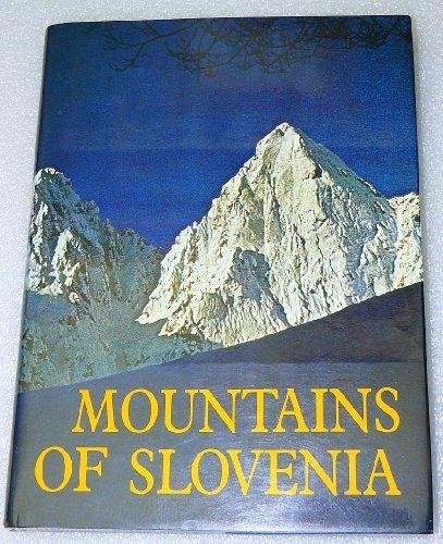 MOUNTAINS OF SLOVENIA: Kmecl, Matjaz, et al, eds