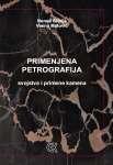 9788639505912: Primenjena petrografija : svojstva i primene kamena