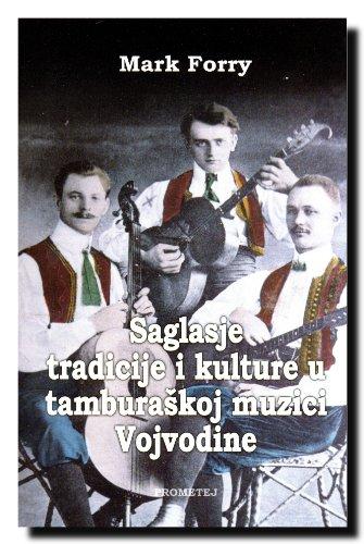 9788651506072: Saglasje tradicije i kulture u tamburaskoj muzici Vojvodine