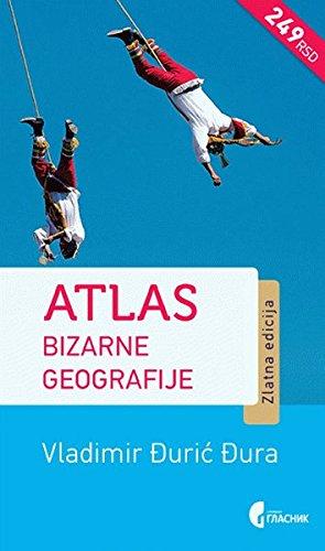 9788651919582: Atlas bizarne geografije