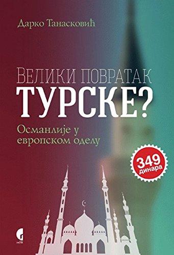 9788651919636: Veliki povratak Turske?