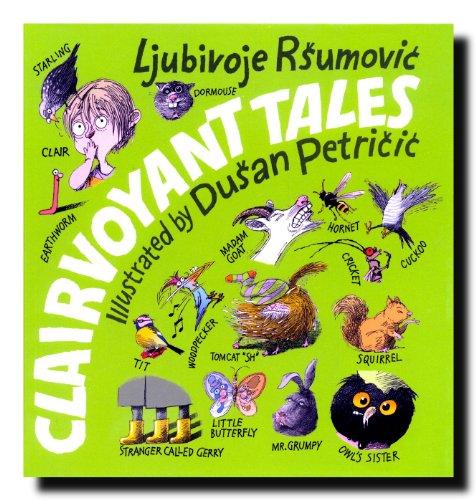 Clairvoyant Tales (Clairvoyant Tales): Ljubivoje Rsumovic
