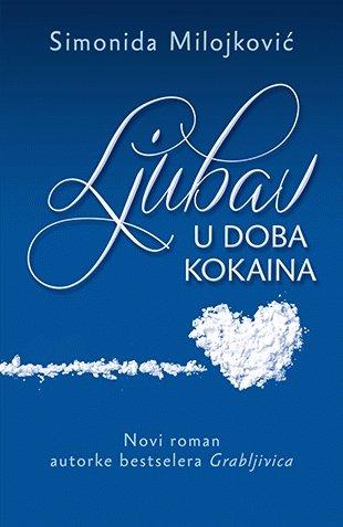 Ljubav u doba kokaina: Simonida Milojkovic