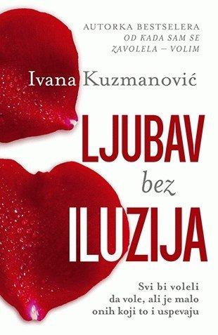 Ljubav bez iluzija: Kuzmanovic, Ivana