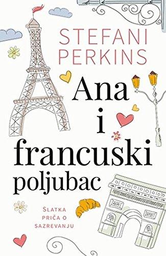 9788652121144: Ana i francuski poljubac