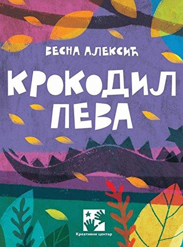 Krokodil peva: Aleksic, Vesna
